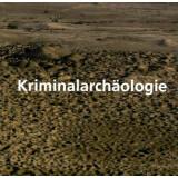 Kriminalarchäologie