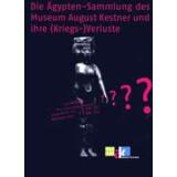 Die Ägypten-Sammlung des Museum August Kestner und...