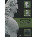 Wege der Sphinx - Monster zwischen Orient und Okzident
