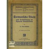 Germanische Fibeln im Anschluss an den Pyrmonter Brunnenfund