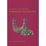 Porskjær Mosefund - Jernalderen i Nordeuropa. Das...
