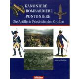 Kanoniere Bombardiere Pontoniere - Die Artillerie...