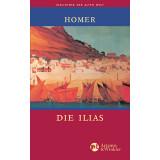 Homer. Die Ilias