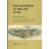 Excavations at Helgö XVIII - Conclusions and New Aspects