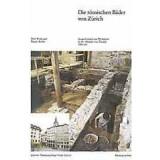 Die römischen Bäder von Zürich