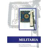 Militaria  - Eine Sonderausstellung im Regionalmuseum...