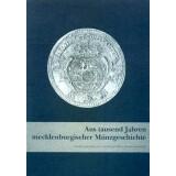 Aus tausend Jahren mecklenburgischer Münzgeschichte