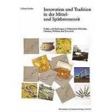 Innovation und Tradition in der Mittel- und...