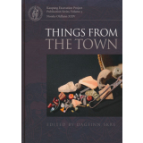 Things from the Town - Artefacts and Inhabitants in...