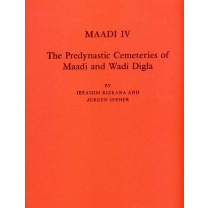 The Predynastic Cemeteries of Maadi and Wadi Digla - Maadi - Vol. 4