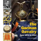 The German Cavalry - from 1871 to 1914
