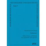 Hofheim I. Waffen, Bronze- und Bleifunde aus Steinkastell...
