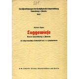 Luggewiese, Kreis Lauenburg i. Pomm. Ein ostgermanisches...