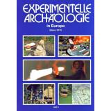 Experimentelle Archäologie in Europa, Heft 9 -...