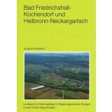 Bad Friedrichshall-Kochendorf und Heilbronn-Neckargartach