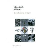 Stilmerkmale Schlüssel - Keys, Features of Styles