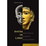 Antike im Labor - Kleopatra, Ötzi und die modernen...