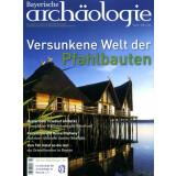 Bayerische Archäologie, Heft 2/2011 - Versunkene...