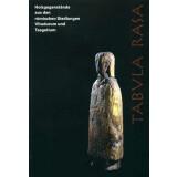 Tabula Rasa - Holzgegenstände aus den römischen...