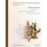 Der Schatzfund: Analysen - Herstellungstechniken -...