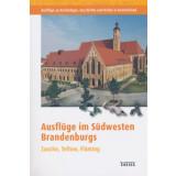 Ausflüge im Südwesten Brandenburgs - Zauche,...