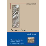 Between Sand and Sea: The Archaeology and Human Ecology...