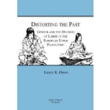 Distorting the Past: Gender and the Division of Labor in...