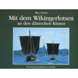 Mit dem Wikingerlotsen an den dänischen Küsten