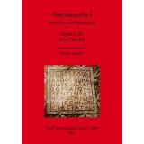 Hadrianopolis I: Inschriften aus Paphlagonia