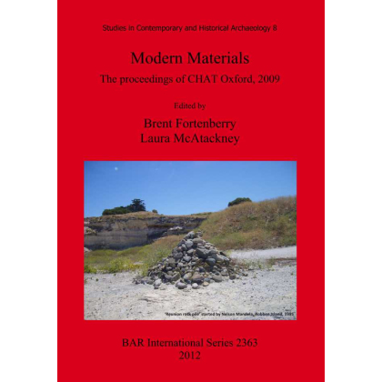 Studies in Contemporary and Historical Archaeology 8 Modern Materials