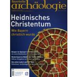 Bayerische Archäologie, Heft 2/2012 - Heidnisches...