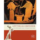 Götter als Erfinder - Die Entstehung der Kultur in...