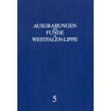 Ausgrabungen und Funde in Westfalen-Lippe, Band 5