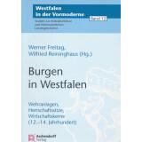 Burgen in Westfalen - Wehranlagen, Herrschaftssitze,...
