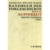 Handbuch der Vorgeschichte, Band 3 - Kupferzeit. 3 Bände