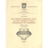De urnenveldencultuur in het gebied tussen Neder-Rijn en...