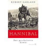 Hannibal - Das gescheiterte Genie