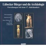Lübecker Bürger und die Archäologie