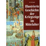 Illustrierte Geschichte der Kriegszüge im Mittelalter