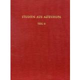 Studien aus Alteuropa, Teil 2