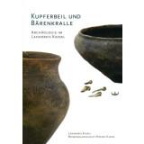 Kupferbeil und Bärenkralle - Archäologie im...