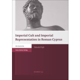Imperial Cult and Imperial Representation in Roman Cyprus