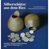 Silberschätze aus dem Ries - Die Münzfunde von...