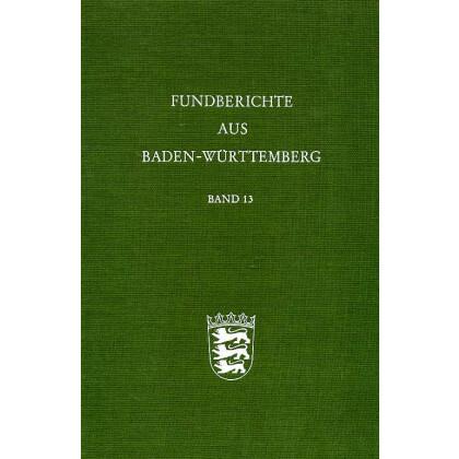 Fundberichte aus Baden-Württemberg, Band 13 - 1988