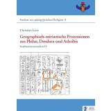 Geographisch-osirianische Prozessionen aus Philae, Dendara und Athribis