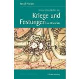 Kleine Geschichte der Kriege und Festungen am Oberrhein