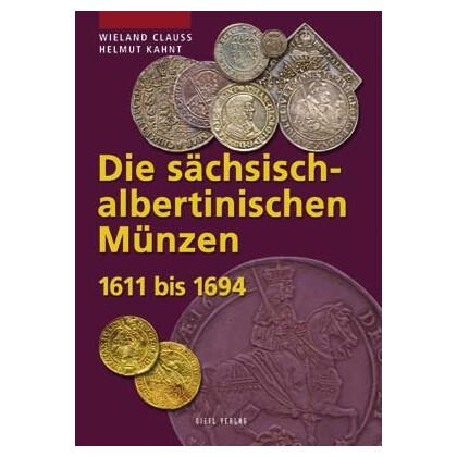 Die Sächsisch Albertinischen Münzen 1611 Bis 1694