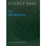 Illerup Adal 14 - Die Münzen