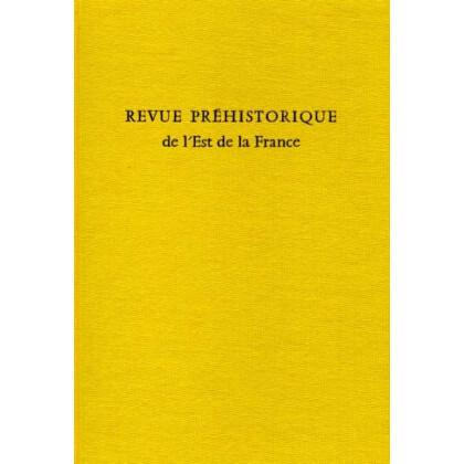 Revue Prehistorique de l` Est de la France - Bourgogne, Champagne, Franche-Comte, Lorraine - Vol. 3