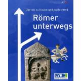 Römer unterwegs - Überall zu Hause und doch fremd